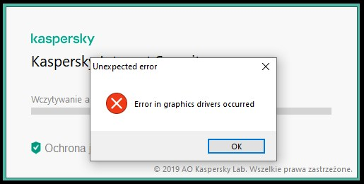 Kaspersky Unexpected error Error in graphics drivers occurred Nvidia