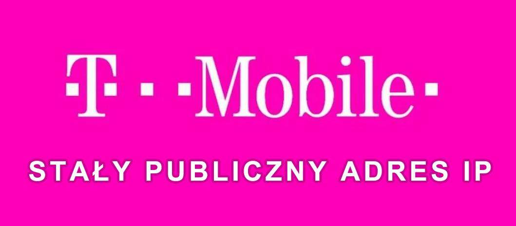 jak ustawić stały adres ip t-mobile